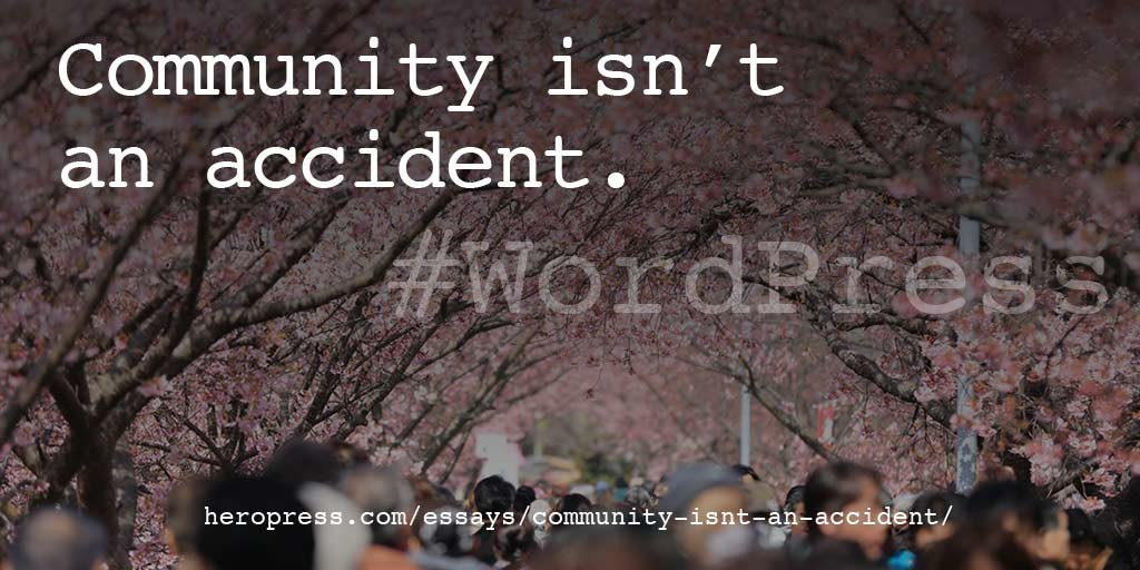 Pull Quote: Community isn't an accident.