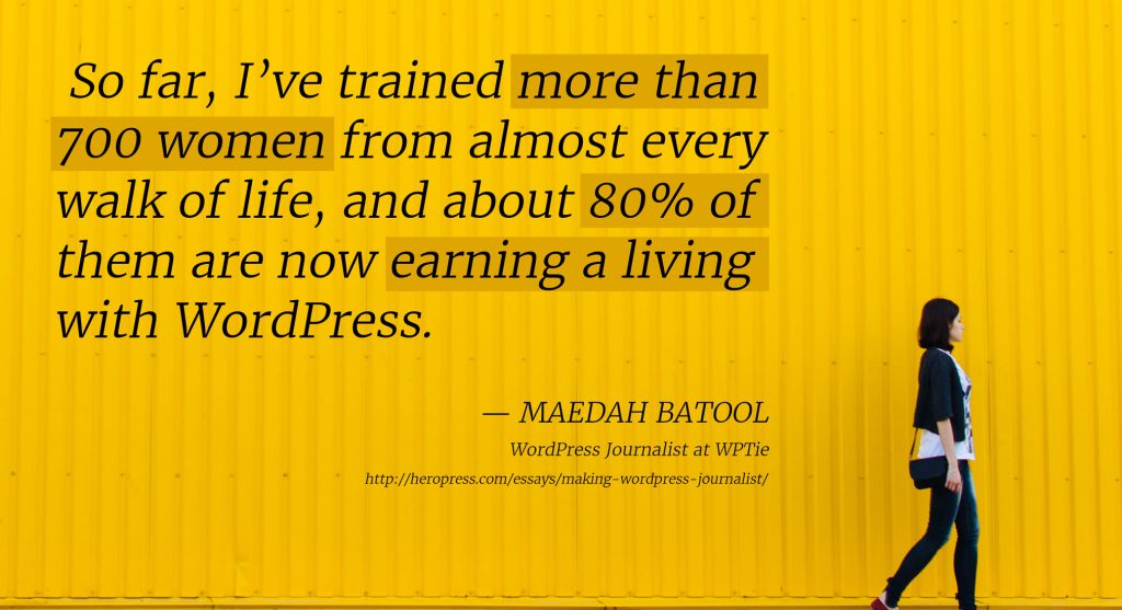 Banner: So far I've trained more than 700 women from almost every walk of life and about 80% of them are now earning a living with Wordpress