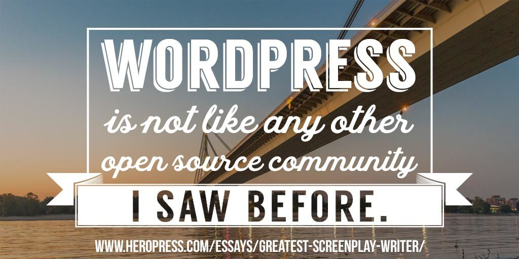 Pull Quote: WordPress is not like any other open source communityI saw before.