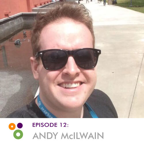 Episode 12: Andy McIlwain